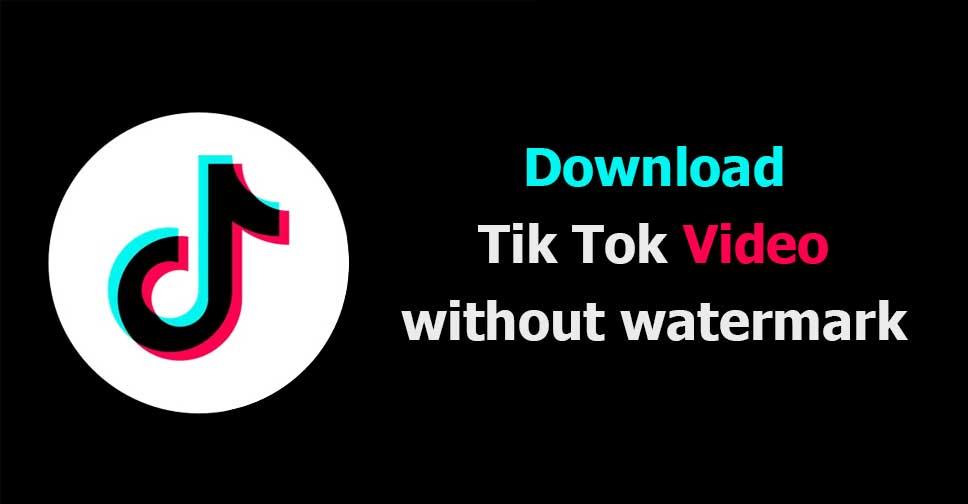 Best Way To Download Tiktok Video Without Watermark