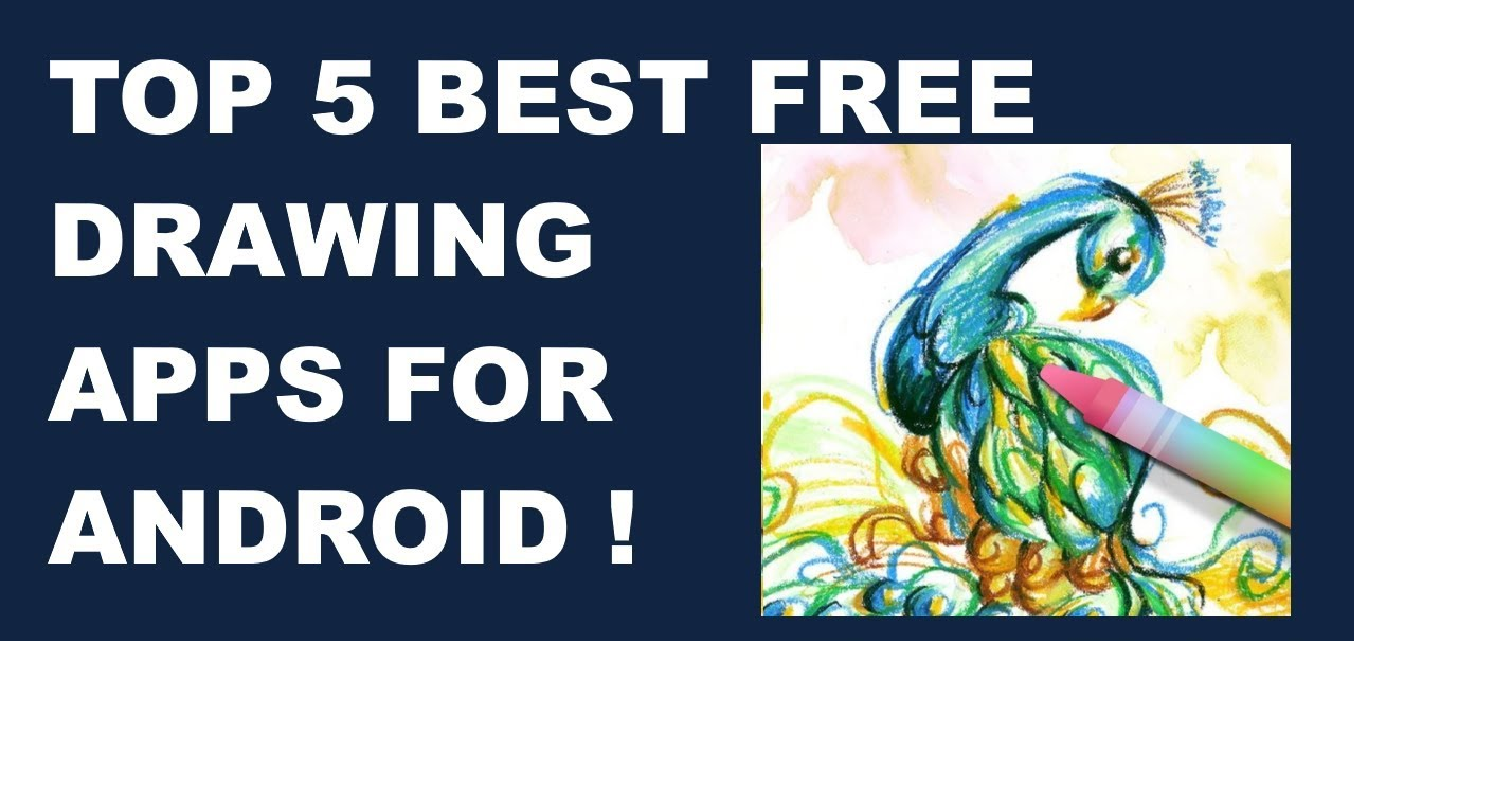 Top 5 Best Free Drawing Apps for Android