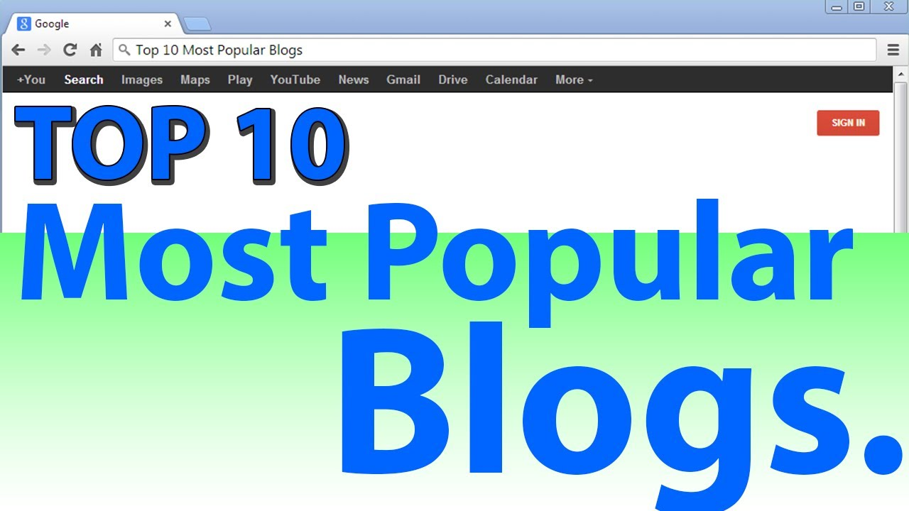 Top 10 Most Popular News Blogs 2019