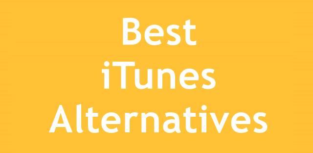 Top 5 Best iTunes Alternatives For Windows in 2020