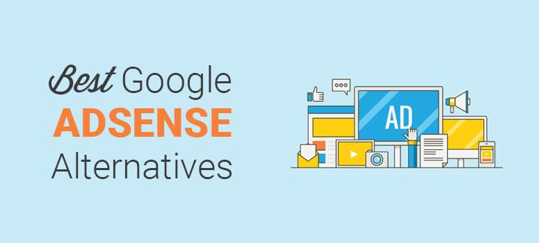 Google AdSense alternatives.
