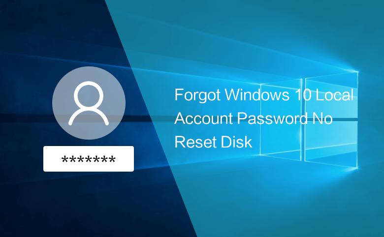 forgot Windows 10 password
